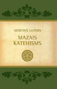 Mārtiņa Lutera Mazais katehisms: Dosjē