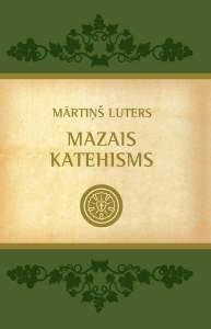 Dekaloga (desmit baušļu) teksts Bībeles un Mārtiņa Lutera Mazā Katehisma latviešu izdevumos